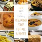 Happy Thanksgiving + Vegetarian Foods to Keep You Warm